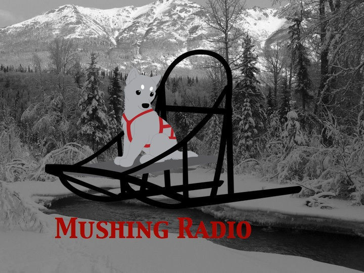 mushing radio