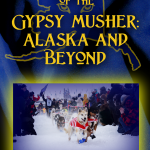 The Gypsy Musher Show: Europe Onward!