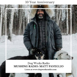 Mushing Radio Matt Paveglio