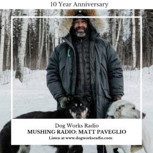 Mushing Radio Matt Paveglio