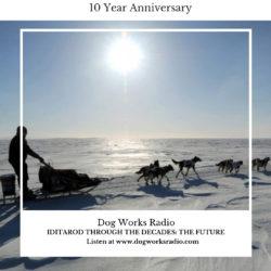 Iditarod Through the Decades: The Future