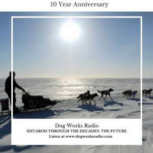 Iditarod Through the Decades: The Future