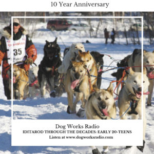 Iditarod Through the Decades Early 20-teens