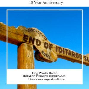 Iditarod Through the Decades on Dog Works Radio