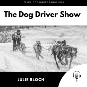 Julie Bloch on Dog Works Radio