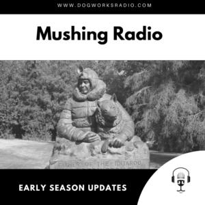 Early Season updates dog works radio