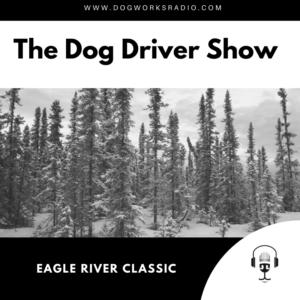 Dog Works Radio Eagle River Classic