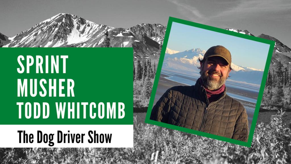 Todd Whitcomb musher Dog Driver Show